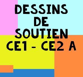 Dessins de soutien CE1 CE2 A